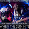 When The Sun Hits #140 on DKFM