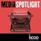 Media Spotlight   Episode 25