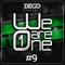 We Are One #9 - The Electro Podcast