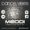 Dance Vibes @ Meddi