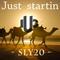just_startin   Sly