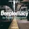 Deeplomacy Deepcast #009 by Andrey Emelyanov // Sept 2017