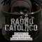 RADIO CATOLICO - Episode 103 - Poopy Di Scoop Scoop Diddy Whoop 2018.07.25 [Explicit]