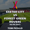 Exeter City vs Forest Green Rovers - 04/09/2021 - Tom Picillo