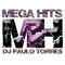 MEGA HITS #433 - DJ PAULO TORRES - 17.07.2019
