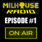 MILHOUSE RADIO - ON AIR #1