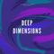Deep Dimensions Vol. 1