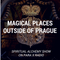 Magical Places to visit outside of Prague : Spiritual Alchemy Show