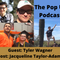 The PopUp Podcast w. Jacqueline Taylor-Adams: A Marketing Moment w Tyler Wagner