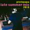 Late Summer Mix 2018 - Protopapa