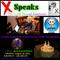 X Speaks: The World Through Sunglasses - Episode 7 Volume 2