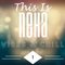 This Is Neha: Vibes & Chill Mix 1
