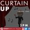 Curtain Up - 21st April 2019
