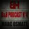 B&H Podcast Episode 4 - July 2011 Marc Osmate