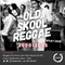 Reggae City - Old Skool Reggae 4 7 18