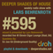 Deeper Shades Of House #595 w/ exclusive guest mix by DJ JUS-ED