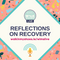 Reflections on Recovery | Marian's Journey