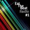 Eat The Beat Radio - Episode 17