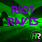 Riot Raves Vol.1 - Pop Remix - 4.4.17