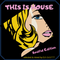 THIS IS HOUSE  -  Soulful Edition -  by DJ ISOTT