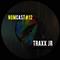 Traxx jr - NOMCAST #12
