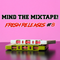 Mind The Mixtape! Fresh Releases #8 - tasty new music