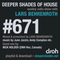 Deeper Shades Of House #671 w/ exclusive guest mix by NICK HOLDER