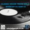 CLASSIC HOUSE TRAX 2 MIXED BY DJ GARY B