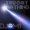 You Got Nothing (Mix of Dance Music)