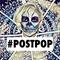 POSTPOP #35 - Zuzu, The Orielles, Pat Lok, Crystal Fighters and more