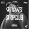Views From The Strip Club - Vol 1.