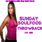 My Playlist is Betta Than Yours Vol 84 { Sunday Soulfood Throwbacks } 6-17-2018