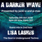 #190 A Darker Wave 06-10-2018 with guest mix in 2nd hour from Lisa Lashes