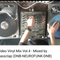 Video Vinyl Mix Vol.4 (DNB-NEUROFUNK) Mixed by BassClap (11-04-2018)