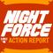 Night Force Action Report - Episode 79 - Optimistic Etiquette