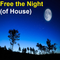 Free the Night (of House)