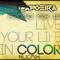 Life in Color *DJCapoeira Promo Mix #1*