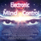 Electronic Mind Control 01/2018