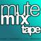 MUTE Mixtape (LIVE MIX)