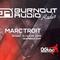 Marc Troit // Burnout Audio Radio Show #005