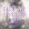 Sala VIP 2.0 #008
