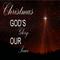 Christmas, God's Glory, Our Peace