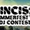 CINCIS SUMMER FEST 6 DJ CONTEST - Splachnologic