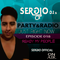 PARTY & RADIO Just Right Now SERƏIO_Dj.s Episode 018