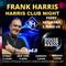 HFR # FrankHarris - Harris Club Night Vol 2