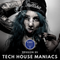 Tech House Maniacs Session 05