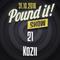 Kozii - Pound it! Show #21