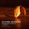 Autumn Morning | Deep Progressive House | DEM Radio Podcast
