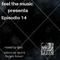Episodio 014 feel the music episodio 2018
