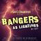 DJ Set: Bangers as lightings